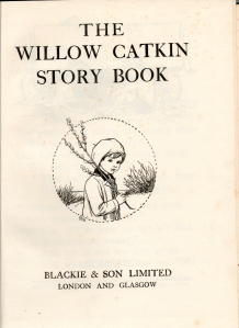 The Willow Catkin Story Book - Title Page - art by Cicely Mary Barker